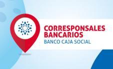 EL A, B, C de los Corresponsales bancarios