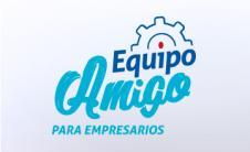 EQUIPO AMIGO, PARA EL CRECIMIENTO DE SU NEGOCIO