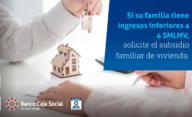 ¿Es posible reunir los ingresos del grupo familiar para solicitar un crédito de vivienda?