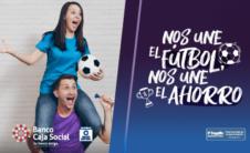 Nos une el fútbol, nos une el ahorro