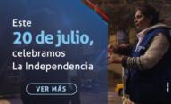 Este 20 de julio, celebremos La Independencia.